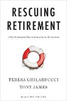 Rescuing Retirement: A Plan to Guarantee Retirement Security for All Americans (Hardback)