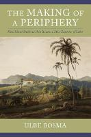 The Making of a Periphery: How Island Southeast Asia Became a Mass Exporter of Labor - Columbia Studies in International and Global History (Hardback)