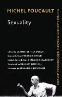 Sexuality: The 1964 Clermont-Ferrand and 1969 Vincennes Lectures - Foucault's Early Lectures and Manuscripts (Hardback)