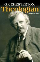 G. K. Chesterton, Theologian