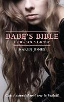 Babe's Bible: Gorgeous Grace - Babe's Bible 1 (Paperback)