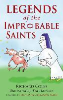 Legends of the Improbable Saints (Paperback)