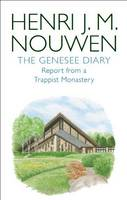 Genesee Diary: Report from a Trappist Monastery (Paperback)