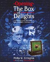 Opening The Box of Delights