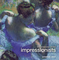 The Treasures of the Impressionists (Hardback)