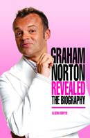 Graham Norton Revealed (Hardback)