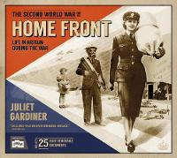 IWM The Second World War on the Home Front (Hardback)