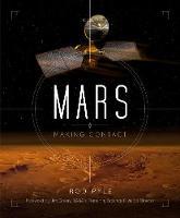 Mars: Making Contact (Hardback)