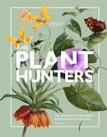The Plant Hunters (Royal Botanical Gardens, Kew)