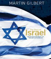 The Story of Israel: From Theodor Herzl to the Dream for Pea (Hardback)