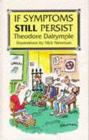 If Symptoms Still Persist (Hardback)