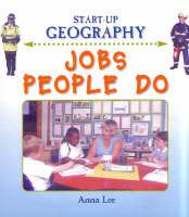 Jobs People Do - Start-Up Geography S. (Hardback)