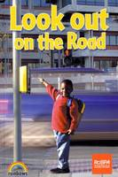 Look Out on the Road - Rainbows Safety S. (Paperback)