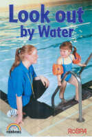 Look Out by Water - Rainbows Safety S. (Paperback)