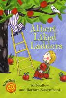 Albert Liked Ladders - Twisters (Paperback)