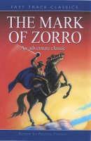 The Mark of Zorro: An Adventure Classic - Fast Track Classics (Paperback)