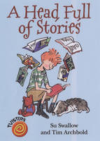 A Head Full of Stories - Twisters (Paperback)