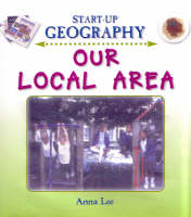 Our Local Area - Start-Up Geography S. (Big book)