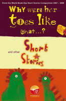 Why Were Her Toes Like That...?: and Other Short Stories (Paperback)