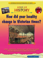 How Did Your Locality Change in Victorian Times? - Screentakes - Step-up History (CD-ROM)