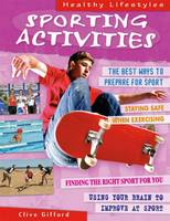 Sporting Activities - Healthy Lifestyles (Hardback)