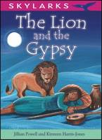 The Lion and the Gypsy - Skylarks (Paperback)