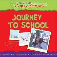 Journey to School - Start-up Connections (Paperback)