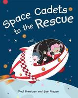 Space Cadets to the Rescue (Paperback)