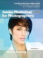 Adobe Photoshop CS5 for Photographers: A professional image editor's guide to the creative use of Photoshop for the Macintosh and PC (Paperback)