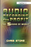 Audio Recording for Profit: The Sound of Money (Paperback)
