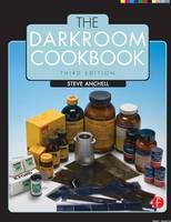 The Darkroom Cookbook - Alternative Process Photography (Paperback)