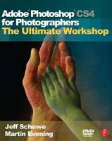 Adobe Photoshop CS4 for Photographers: The Ultimate Workshop (Paperback)