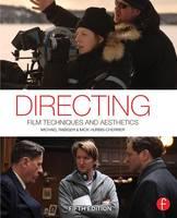 Directing: Film Techniques and Aesthetics (Paperback)