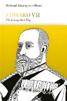 Edward VII (Penguin Monarchs): The Cosmopolitan King - Penguin Monarchs (Hardback)
