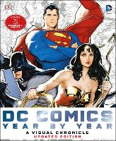 DC Comics Year by Year A Visual Chronicle: Includes 2 Exclusive Prints (Hardback)