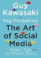 The Art of Social Media: Power Tips for Power Users (Paperback)