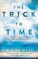 The Trick to Time (Hardback)
