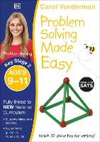 Problem Solving Made Easy, Ages 9-11 (Key Stage 2): Supports the National Curriculum, Maths Exercise Book - Made Easy Workbooks (Paperback)
