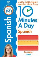 10 Minutes A Day Spanish, Ages 7-11 (Key Stage 2)
