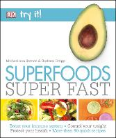 Superfoods Super Fast - Try It! (Paperback)