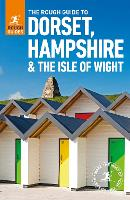 The Rough Guide to Dorset, Hampshire & the Isle of Wight (Travel Guide)