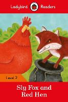 Sly Fox and Red Hen - Ladybird Readers Level 2