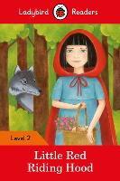 Little Red Riding Hood - Ladybird Readers Level 2