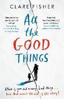 All the Good Things (Hardback)