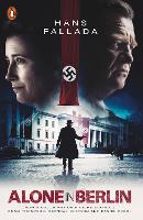 Alone in Berlin: (Film Tie-in) - Penguin Modern Classics (Paperback)