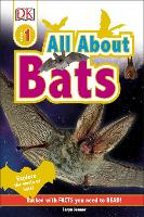 All About Bats: Explore the World of Bats! - DK Readers Level 1 (Hardback)