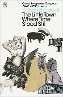 The Little Town Where Time Stood Still - Penguin Modern Classics (Paperback)