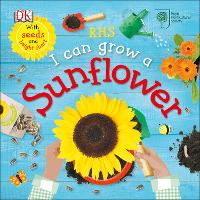 RHS I Can Grow A Sunflower (Board book)