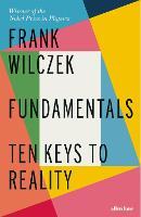 Fundamentals: Ten Keys to Reality (Hardback)