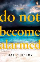 Do Not Become Alarmed (Paperback)
